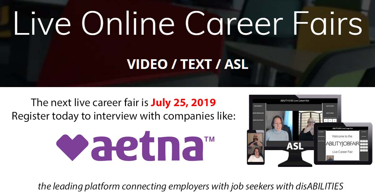 Online ABILITY Job Fair July 25, 2019 - Aetna Careers