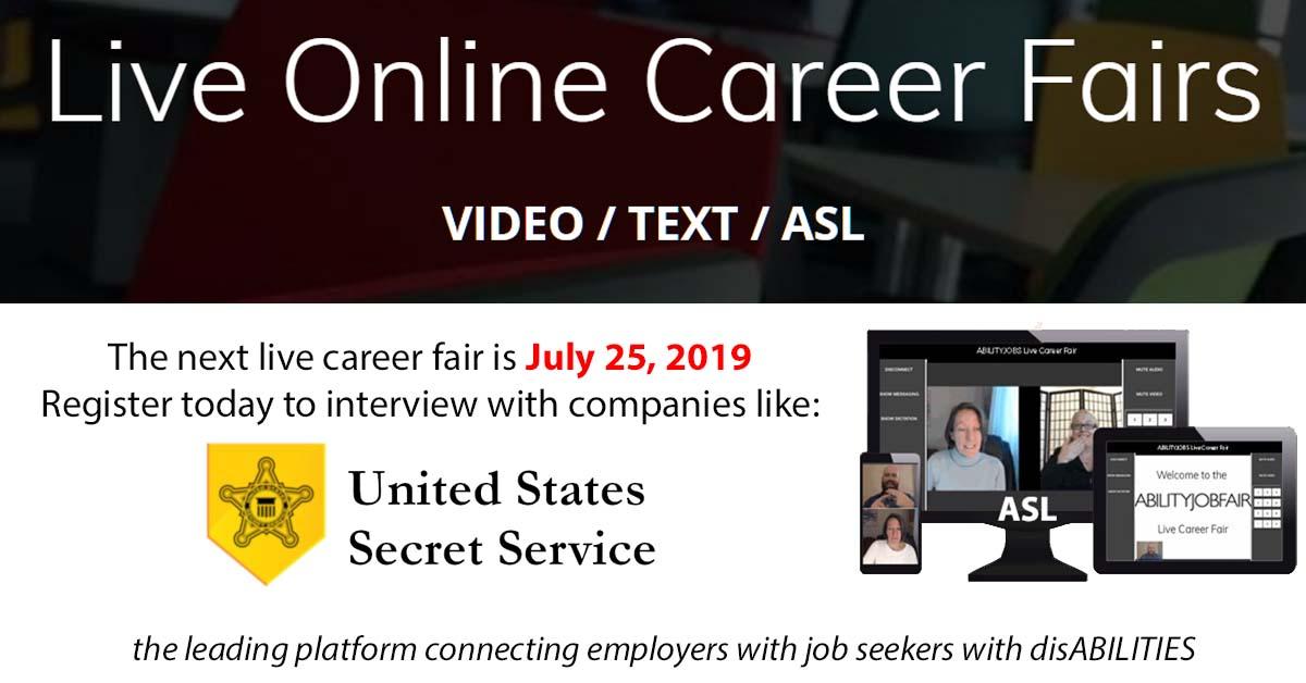 Online ABILITY Job Fair July 25, 2019 - US Secret Service